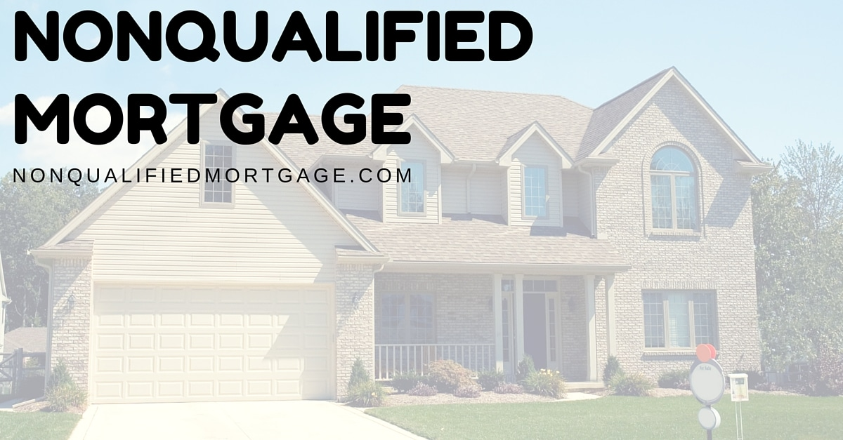 nonqualifed mortgage - nonqualifedmortgage.com