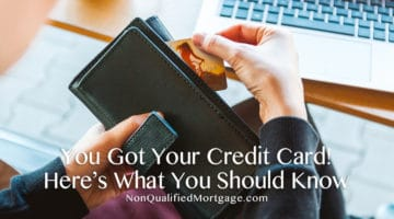You Got Your Credit Card! Here's What You Should Know