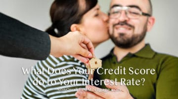 What Does Your Credit Score do to Your Interest Rate?
